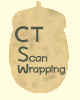 CT Scan Wrapping
